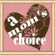 A Mom's Choice