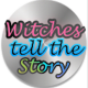 Witches Tell The Story