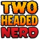 The Two-Headed Nerd