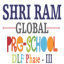 shri ram global pre school dlf3