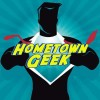 Hometown Geek
