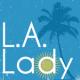 The LA Lady