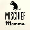 mischiefmomma