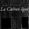 Le Cadran ligné