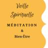 Veille spirituelle, méditation, bien-être