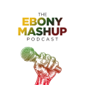 The Ebony Mashup