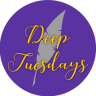 Deep Tuesdays
