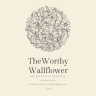 The Worthy Wallflower
