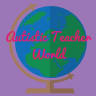 Autistic Teacher World